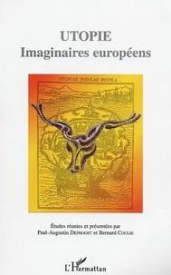 Bernard Coulie et  Collectif - Utopie. - Imaginaires européens, pour penser et agir en Europe.