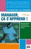 Bernard Cousin - Manager ça s'apprend - Métamorphoses et outils d'une prise de fonction réussie.
