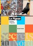 Bernard Coussée - Le pigeon - Mystère et légendes.