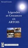 Bernard Coussée - Légendes et croyances en Artois.