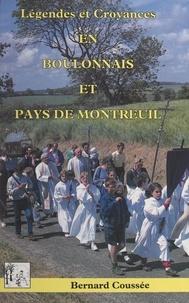 Bernard Coussée - Légendes et croyances en Boulonnais et pays de Montreuil.