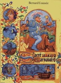 Bernard Coussée - Sacré Carnaval.
