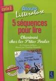 Bernard Couté - 5 Séquences pour lire Charivari chez les P'tite Poules - Cycle 2.