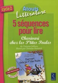 5 Séquences pour lire Charivari chez les Ptite Poules - Cycle 2.pdf