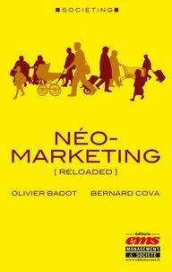 Bernard Cova et Olivier Badot - Néo-marketing - (Reloaded).