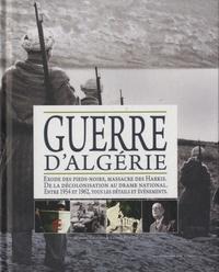 Bernard Crochet et Gérard Piouffre - Guerre d'Algérie.