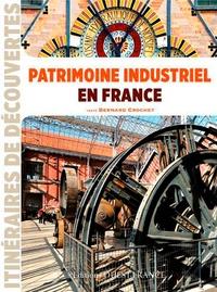 Bernard Crochet - Patrimoine industriel en France.