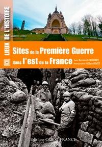 Bernard Crochet - Sites de la Première Guerre dans l'est de la France.
