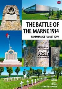 Livres audio téléchargeables gratuitement sans virus The battle of the Marne  - 1914 9782737381966 par Bernard Crochet