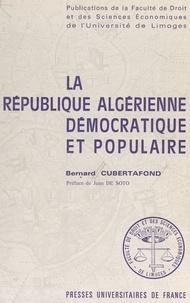 Bernard Cubertafond et  Faculté de droit et des scienc - La république algérienne démocratique et populaire.