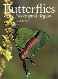 Bernard d' Abrera - Butterflies of the Neotropical Region - Tome 7, Lycaenidae.