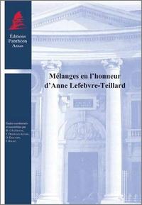 Bernard d' Alteroche et Florence Demoulin-Auzary - Mélanges en l'honneur d'Anne Lefebvre-Teillard.