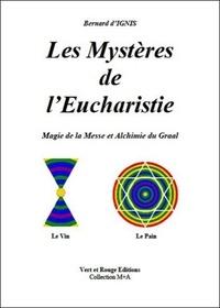 Les mystères de lEucharistie - Alchimie du Royal+Secret, origine de toutes les religions.pdf