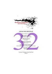 Bernard Da Costa et Arlette Fétat - Atelier Shakespeare carnivore ; Les engins ; 8 h 50-box 7 ; Ouvert le dimanche ou L'art d'accommoder les restes ; Peau double.