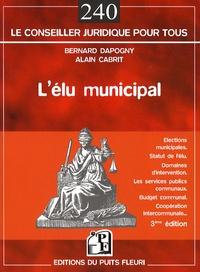 Bernard Dapogny et Alain Cabrit - L'élu municipal.