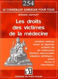 Bernard Dapogny - Le droit des victimes de la médecine.