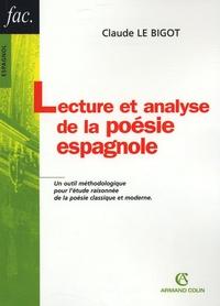 Bernard Darbord et Claude Le Bigot - Lecture et analyse de la poésie espagnole.