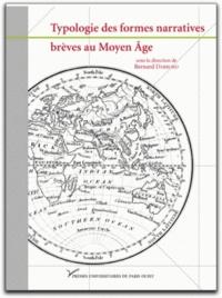 Bernard Darbord - Typologie des formes narratives brèves au Moyen Age.
