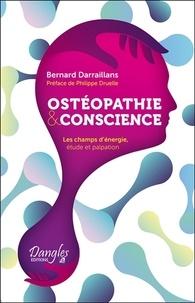 Bernard Darraillans - Ostéopathie & conscience - Les champs d'énergie, étude et palpation.
