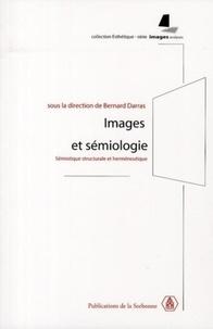 Images et sémiologie- Sémiotique structurale et herméneutique - Bernard Darras  