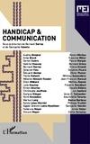 Bernard Darras et Dannyelle Valente - MEI N° 36 : Handicap & communication.