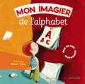 Bernard Davois et François Laurière - Mon imagier de l'alphabet. 1 CD audio