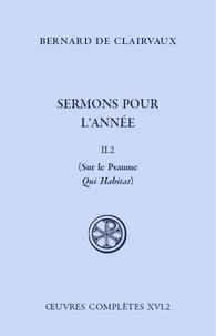 Bernard de Clairvaux - Sermons pour l'année - Tome 2.