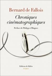 Bernard de Fallois - Chroniques cinématographiques.