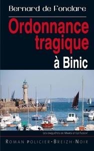 Bernard de Fonclare - Ordonnance tragique à Binic.