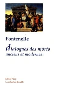 Bernard de Fontenelle - Dialogues des morts Anciens et modernes - 1683.