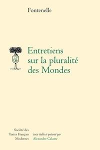 Bernard de Fontenelle - Entretiens sur la pluralité des mondes.