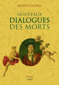 Bernard de Fontenelle - Nouveaux dialogues des morts.