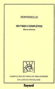 Bernard de Fontenelle - Oeuvres complètes. - Tome 9, Oeuvres diverses.