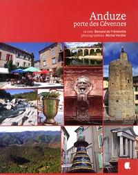 Bernard de Fréminville - Anduze, porte des Cévennes.