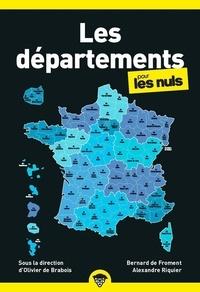 Bernard de Froment et Alexandre Riquier - Les départements pour les nuls.
