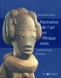 NAISSANCE DE LART EN AFRIQUE NOIRE. La statuaire Nok au Nigéria.pdf