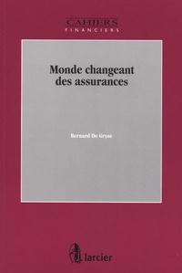 Bernard De Gryse - Monde changeant des assurances.