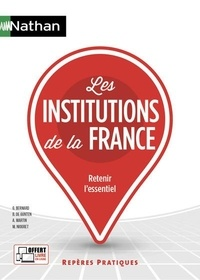 Bernard de Gunten et Arlette Martin - Les institutions de la France.