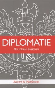 Bernard de Montferrand - Diplomatie - Des volontés françaises.