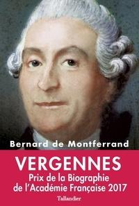 Bernard de Montferrand - Vergennes - La gloire de Louis XVI.