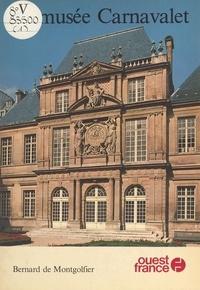 Bernard de Montgolfier - Le Musée Carnavalet.