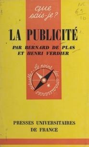 Bernard de Plas et Henri Verdier - La publicité.
