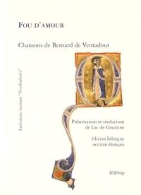 Bernard de Ventadour - Fou d'amour.