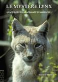 Bernard De Wetter - Le Mystere Lynx.