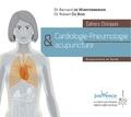Bernard de Wurstemberger et Robert Du Bois - Cardiologie-pneumologie et acupuncture - Cahiers cliniques.