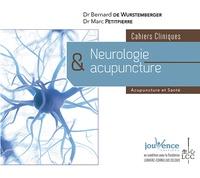 Bernard de Wurstemberger et Marc Petitpierre - Neurologie et acupuncture - Cahiers cliniques.