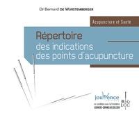 Bernard de Wurstemberger - Répertoire des indications des points d'acupuncture.