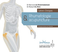 Bernard de Wurstemberger et Robert Du Bois - Rhumatologie et acupuncture - Cahiers cliniques.