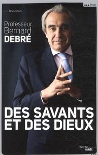 Rhonealpesinfo.fr Des savants et des dieux Image