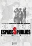 Bernard Declève et Rosanna Forray - Coproduire nos espaces publics - Formation-action-recherche.
